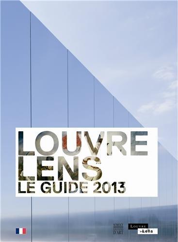 9782757206058: Louvre-Lens : Le guide 2013