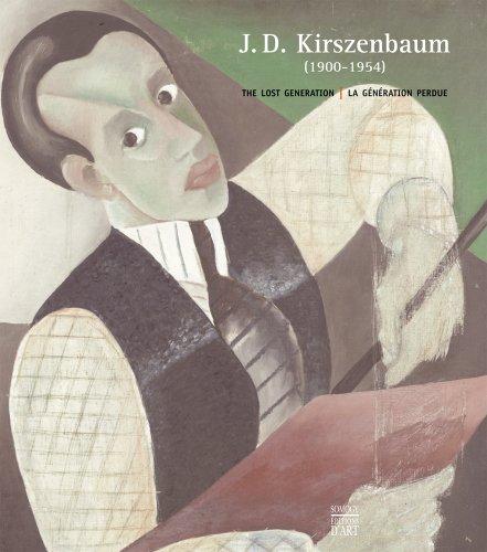 J. D. Kirszenbaum (1900–1954): The Lost Generation – La génération perdue: Nathan ...