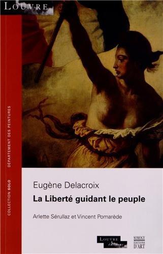 9782757206140: La Libert� guidant le peuple : Eug�ne Delacroix