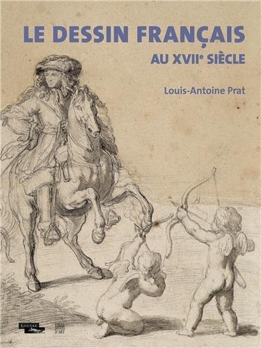 9782757206539: Le dessin français au XVIIe siècle