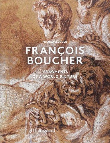 Francois Boucher: Fragments of a World Picture: Joulie, Francoise