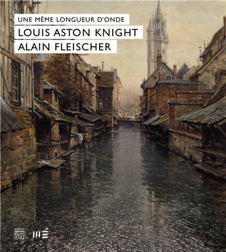Une meme longuer d'onde : Louis Aston Knight, Alain Fleischer: Florence Calame Levert, James ...