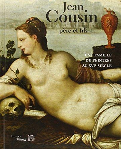 9782757207154: Jean Cousin père et fils : Une famille de peintres au XVIe siècle