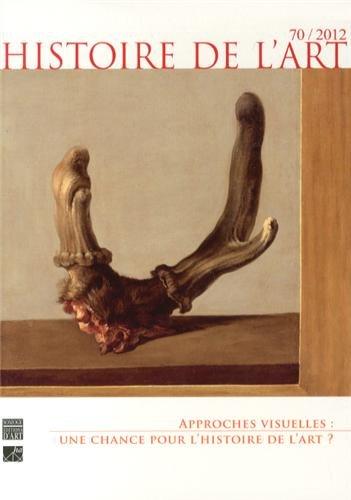9782757207291: Histoire de l'art n 70/2012 approches visuelles