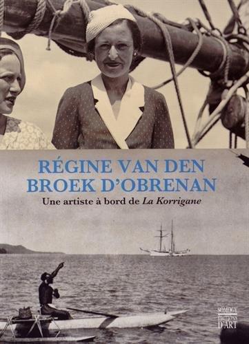 Régine van den Broek d'Obrenan : Une artiste à bord de La Korrigane