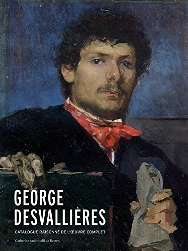 9782757209486: Georges Desvallieres: Catalogue Raisonne (French Edition)