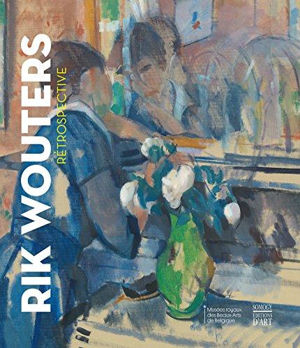 RIK WOUTERS. RÉTROSPECTIVE: F. LEEN, F.