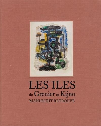 Les îles de Grenier et Kijno : Jean Grenier