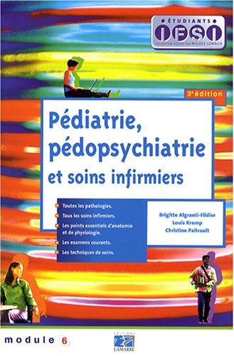 Pédiatrie, pédopsychiatrie et soins infirmiers: Paitrault, Christine, Algranti-Fildier,