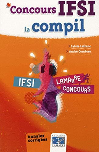 9782757302422: Concours IFSI : La compil