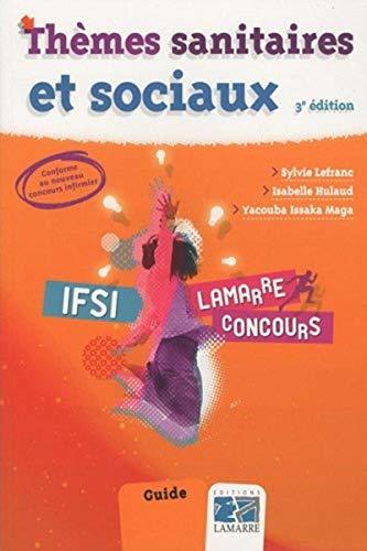 Thèmes sanitaires et sociaux (French Edition): Sylvie Lefranc