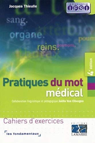 9782757302743: Pratique du mot m�dical