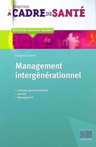 Management intergénérationnel (French Edition): Jacques Lambert