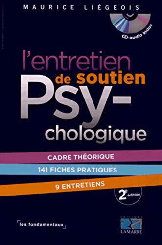 L'entretien de soutien psychologique (1CD audio): Maurice Li�geois