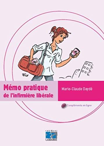 Memo pratique de l infirmiere liberale: Dayde M Cl