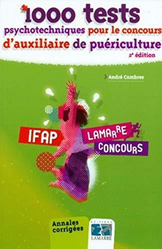 9782757307144: 1000 tests psychotechniques pour le concoursauxiliaire de puericulture