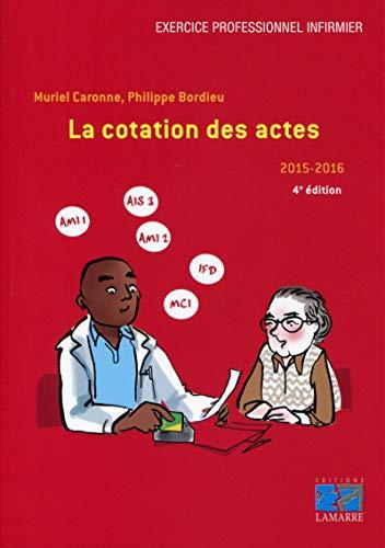 9782757307823: La cotation des actes 2015-2016