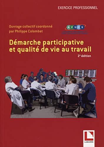 9782757311035: Qualité de vie au travail et management participatif
