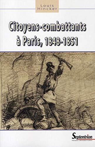 citoyens-combattants à Paris, 1848-1851: Louis Hincker