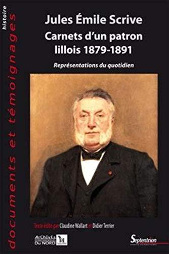"""""""carnets d'un patron lillois (1879-1891) ; représentations du quotidien"""": ..."""