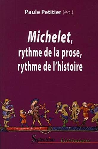 9782757401408: Michelet, rythme de la prose, rythme de l'histoire