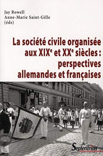 """""""la société civile organisée au XIX et XX siècles ; perspectives ..."""