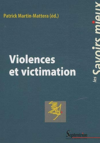 9782757401729: Violences et victimation