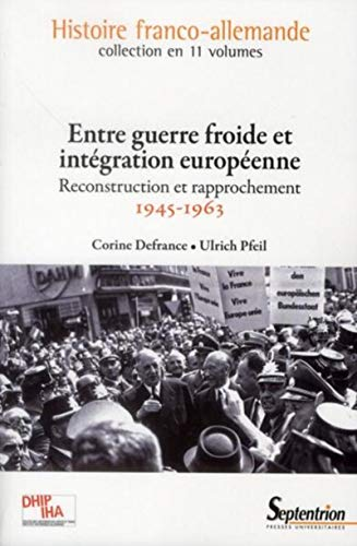 reconstruction et integration 1945 1963: Corine Defrance, Ulrich Pfeil