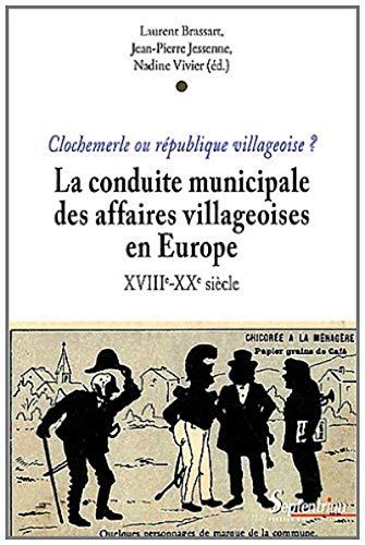 conduite municipale des affaires villageoises en europe: Jean-Pierre Jessenne, Laurent Brassart, ...