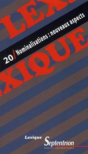 9782757403709: Lexique, N� 20 : Nominalisations : nouveaux aspects