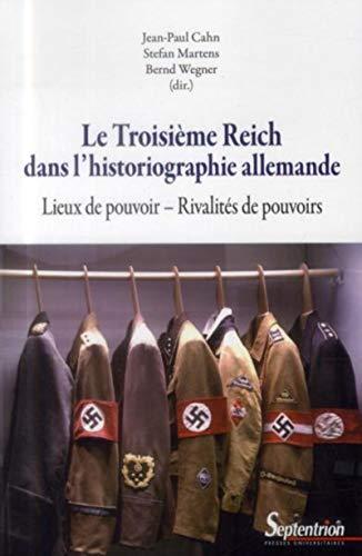 Troisieme reich dans l historiographie allemande