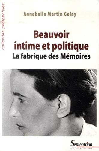 Beauvoir intime et politique: Martin Golay An