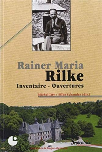 9782757406007: Rainer Maria Rilke : Inventaire - Ouvertures