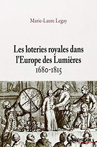 9782757407882: Les loteries royales dans l'Europe des Lumières (1680-1815)