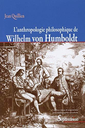 9782757408490: L'anthropologie philosophique de Wilhelm von Humboldt
