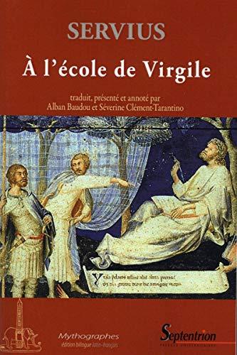 """9782757408810: À l'école de Virgile commentaire à l'""""Énéide"""", livre I: COMMENTAIRE A L''ENEIDE (LIVRE 1) (MYTHOGRAPHES)"""
