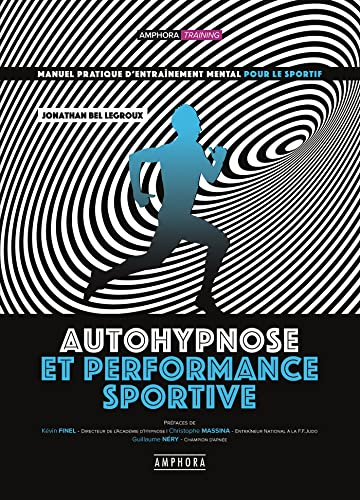 9782757603413: Autohypnose et performance sportive
