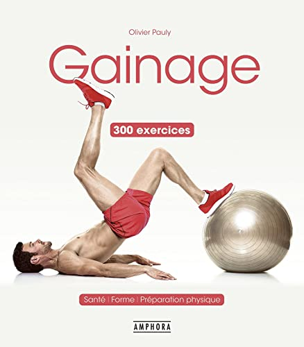 9782757604915: Gainage 300 exercices -