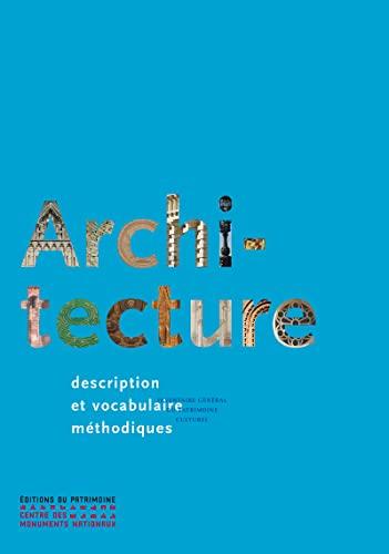 ARCHITECTURE DESCRIPTION ET VOCABULAIRE: PEROUSE DE MONTCLOS