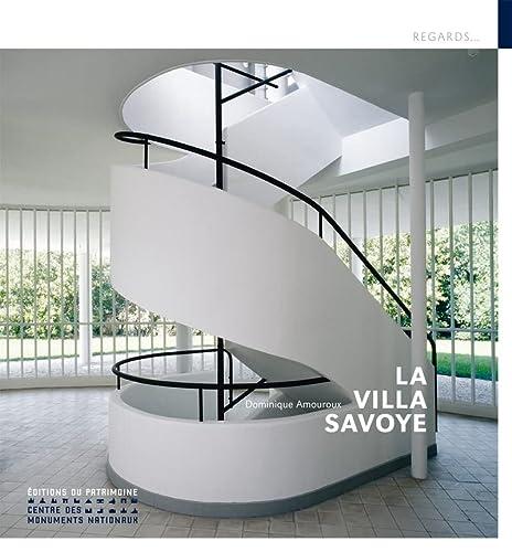 Villa Savoye (La): Amouroux, Dominique