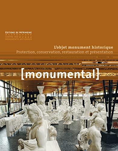 Monumental, Semestriel 1, Juin 2 : L'objet monument historique : Protection, conservation, ...