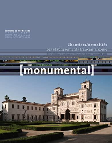 monumental ; les établissements français à Rome 2011: Philippe B�laval