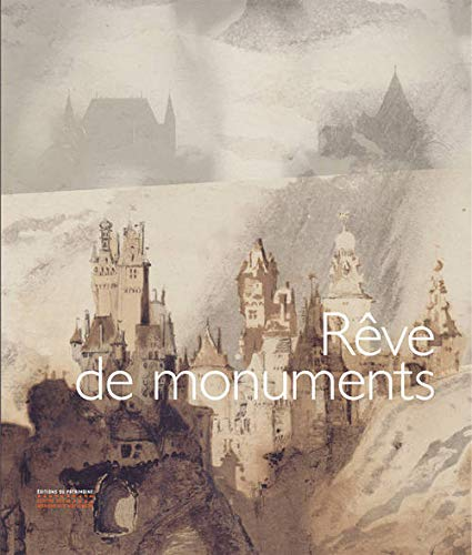 Rêves de monuments: Corvisier, Christian
