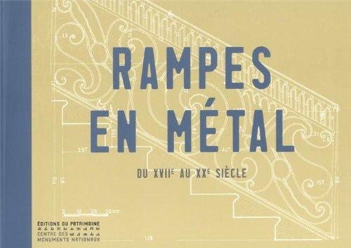 9782757702598: Rampes en métal : Du XVIIe au XXe siècle (Albums du CRMH)