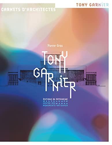 9782757702727: Tony Garnier