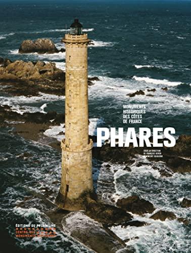 Phares: Francois Goven, Vincent Guigueno, Frantz Schoenste