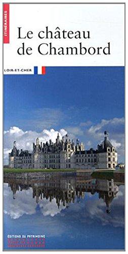 9782757703250: Le château de Chambord (Itinéraires)