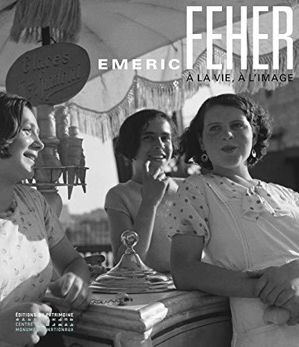 EMERIC FEHER - À LA VIE, À L'IMAGE: PAVIOT FRANÇOISE