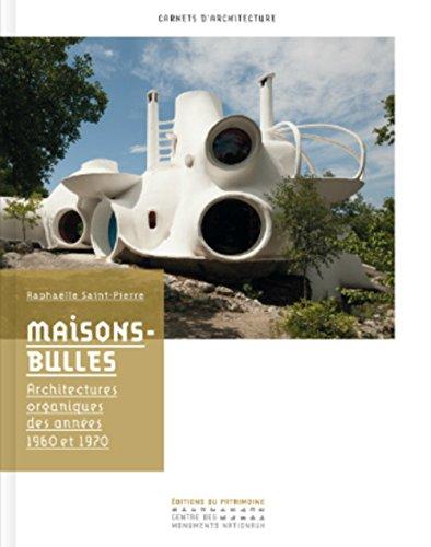 9782757704394: MAISONS-BULLES. ARCHITECTURES ORGANIQUES DES ANNÉES 1960-1970