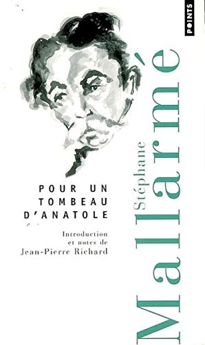 9782757800102: Pour Un Tombeau D'Anatole (English and French Edition)